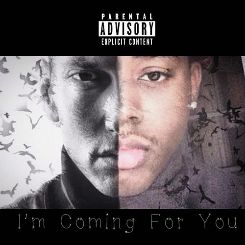 I'm Coming for You by Zayion McCall