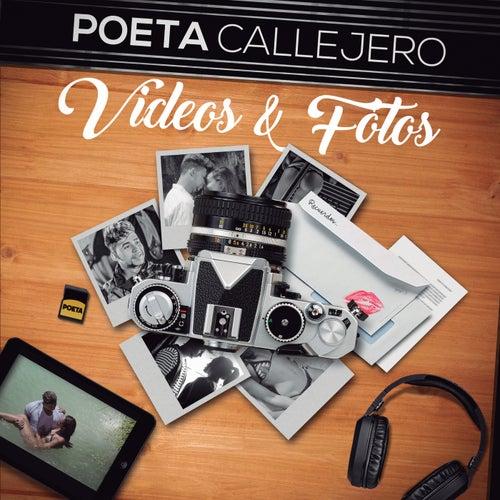 Videos Y Fotos de El Poeta Callejero