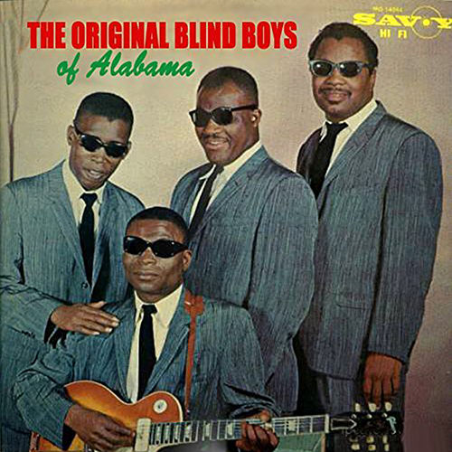 The Original Blind Boys of Alabama von The Blind Boys Of Alabama