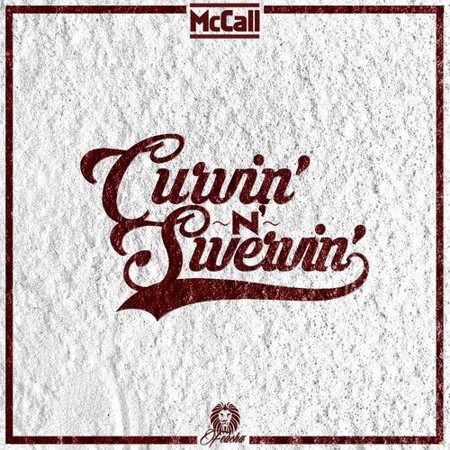 Curvin' n Swervin' de McCall