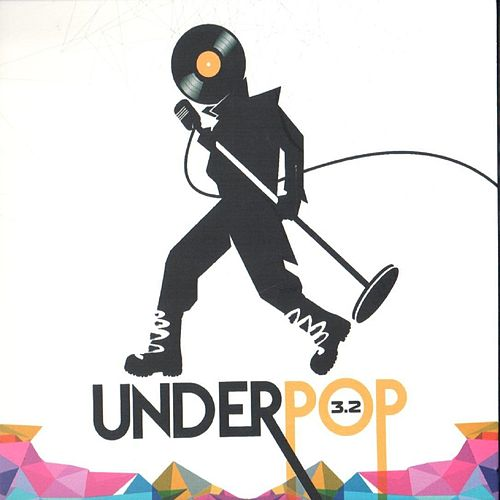 Underpop 3.2 by Various Artists