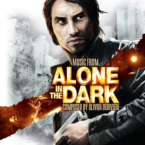 Alone in the Dark (Original Sountrack from the Video Game) by Olivier Deriviere