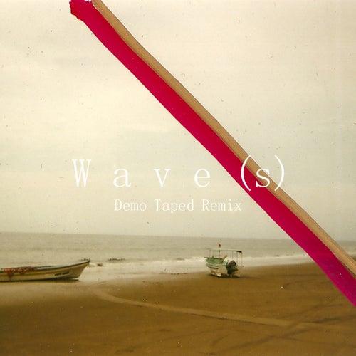Wave(s) (Demo Taped Remix) von Lewis Del Mar