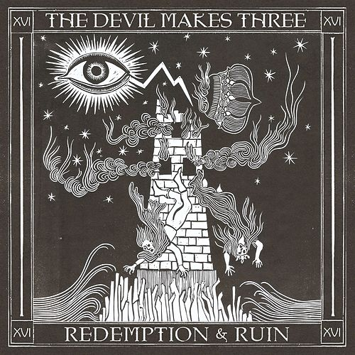 Redemption & Ruin de The Devil Makes Three
