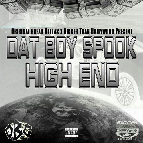High End de Dat Boy Spook