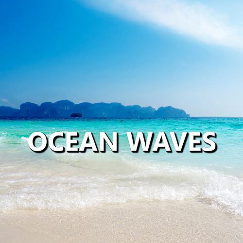 Ocean Waves by Sleep Sound Library