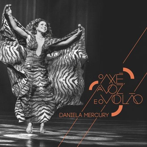 O Axé, A Voz e o Violão Ao Vivo de Daniela Mercury