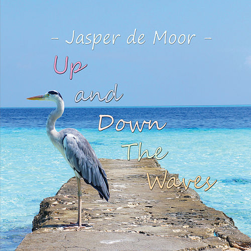 Up and Down the Waves von Jasper De Moor