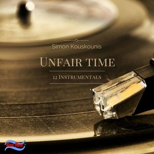 Unfair Time by Simos Kouskounis (Σίμος Κουσκούνης)