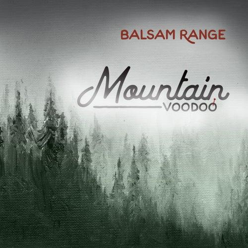 Mountain Voodoo de Balsam Range
