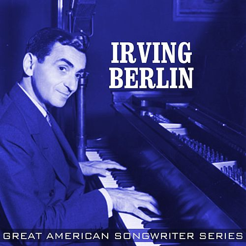 Irving Berlin: Profiles In Songwriting de Various Artists