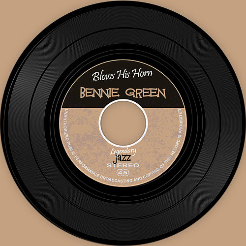 Blows His Horn fra Bennie Green