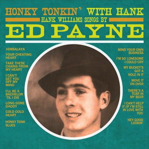 Honky Tonkin' with Hank von Ed Payne