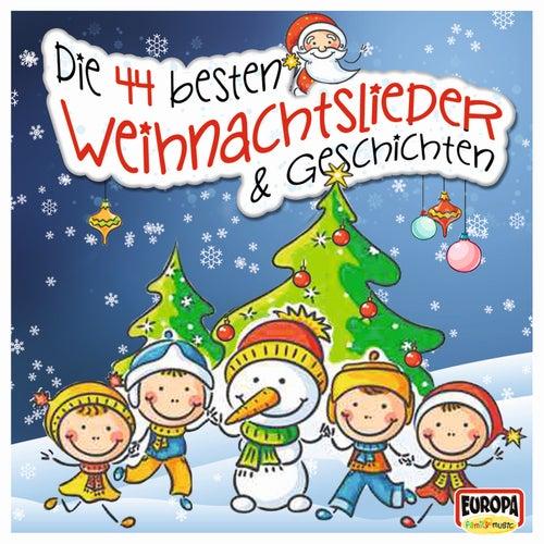 Die 44 besten Weihnachtslieder & Geschichten von Various Artists