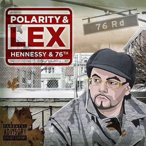 Hennessy & 76th by Polarity
