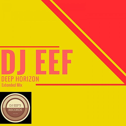 Deep Horizon (Extended Mix) de DJ Eef