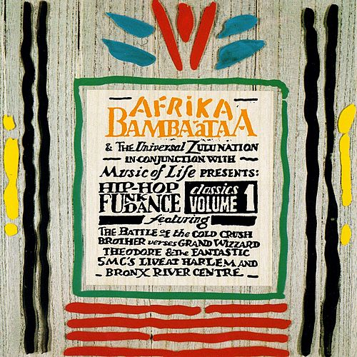 Afrika Bambaataa Presents Hip Hop, Soul and Dance Classics, Vol. 1 (Live Throwdown, Side 1) by Afrika Bambaataa