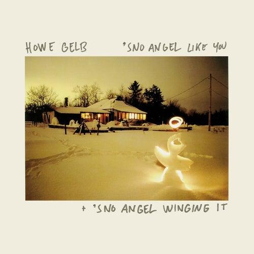 'Sno Angel Like You + 'Sno Angel Winging It von Howe Gelb