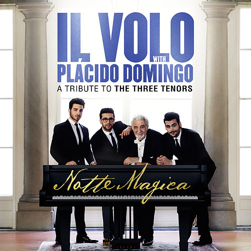 Notte Magica - A Tribute to The Three Tenors (Live) di Il Volo