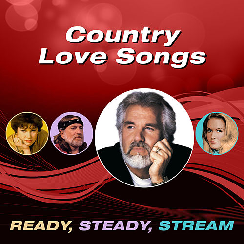 Country Love Songs (Ready, Steady, Stream) de Various Artists