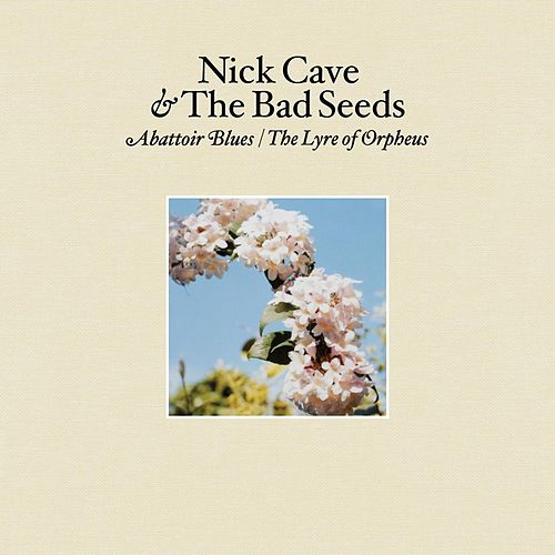 Abattoir Blues / The Lyre of Orpheus de Nick Cave
