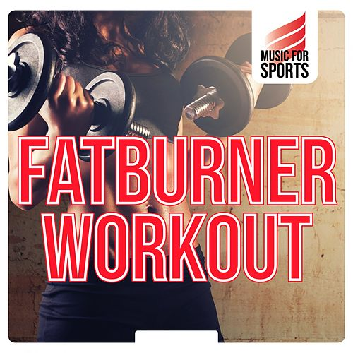 Music for Sports: Fatburner Workout de Various Artists