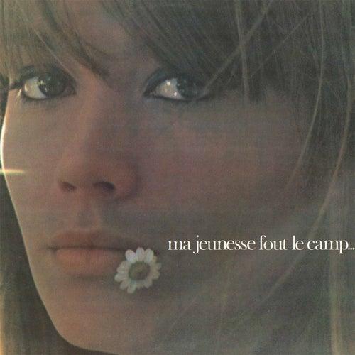 Ma jeunesse fout le camp (remasterisé en 2016) by Francoise Hardy