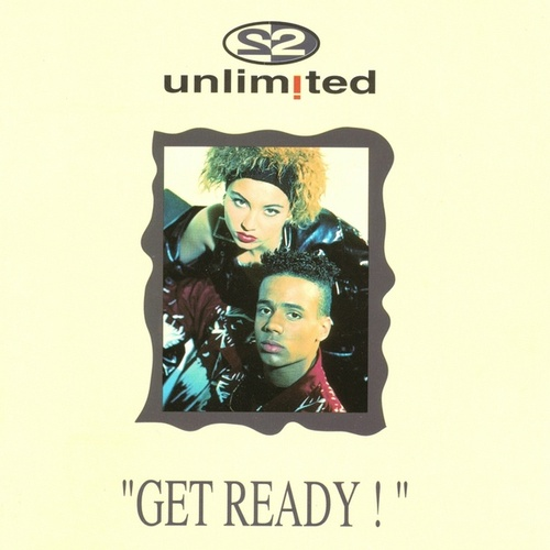 Get Ready by 2 Unlimited