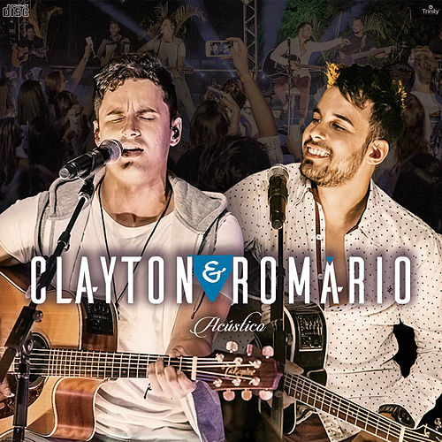 Clayton &  Romário: Acústico (Ao Vivo) de Clayton & Romário