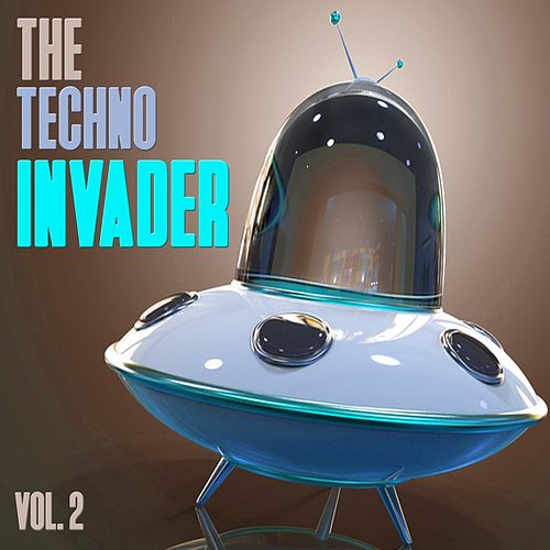 The Techno Invader, Vol. 2 de Various Artists