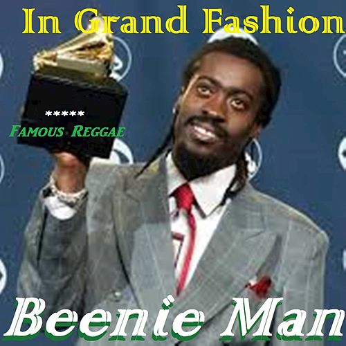 In Grand Fashion by Beenie Man