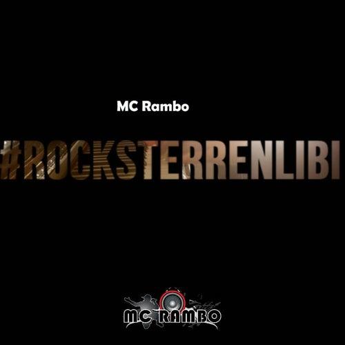 Rocksterrenlibi by Mc Rambo