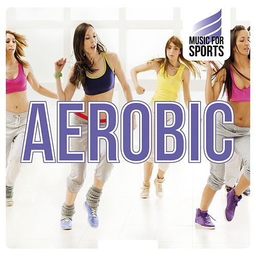 Music for Sports: Aerobic de Various Artists