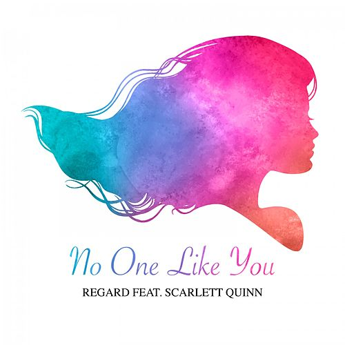 No One Like You von Regard