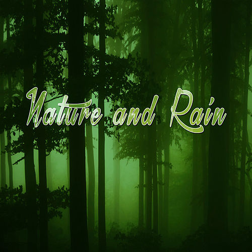Nature & Rain by Various Artists