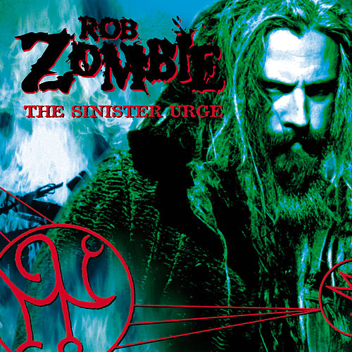 The Sinister Urge by Rob Zombie