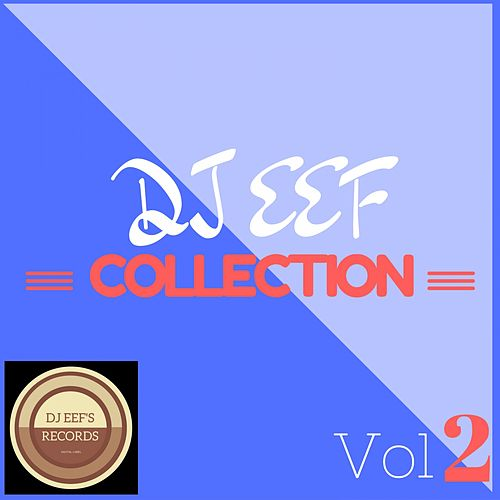 DJ Eef Collection, Vol. 2 de Various Artists
