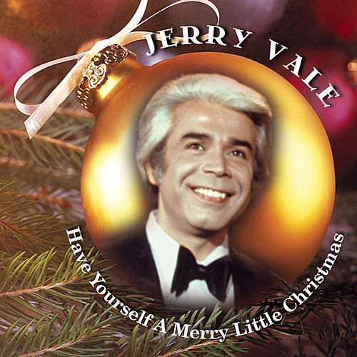 Have Yourself A Merry Little Christmas de Jerry Vale