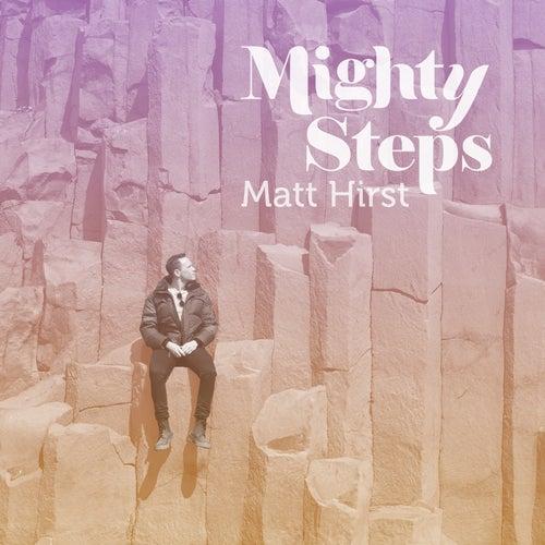 Mighty Steps de Matt Hirst