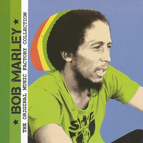 The Original Music Factory Collection, Bob Marley by Bob Marley