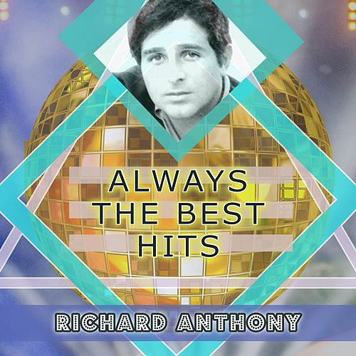 Always The Best Hits by Richard Anthony
