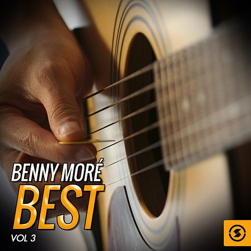 Benny Moré Best, Vol. 3 de Beny More