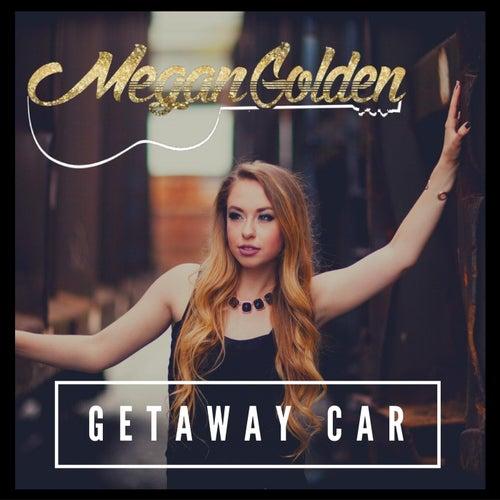 Getaway Car by Megan Golden