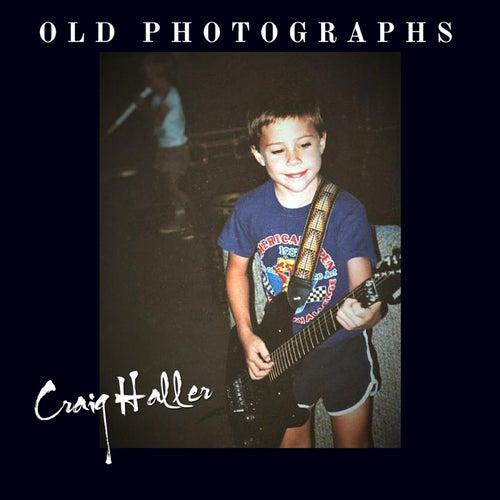 Old Photographs de Craig Haller