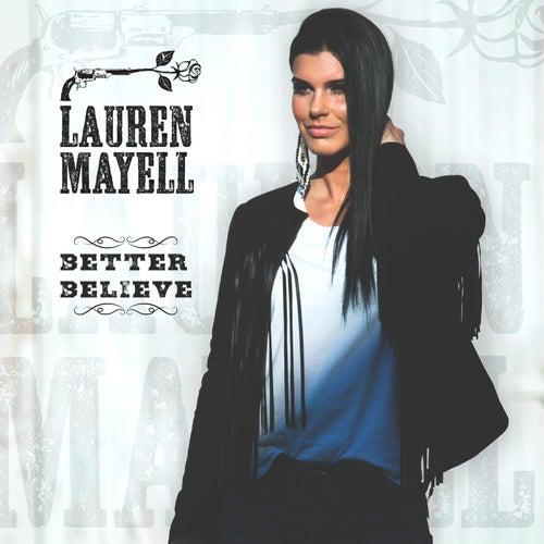 Better Believe by Lauren Mayell
