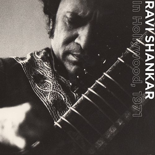 In Hollywood, 1971 by Ravi Shankar