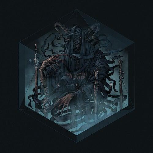 The Crypts of Sleep by Hannes Grossmann