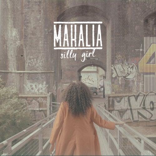 Silly Girl van Mahalia