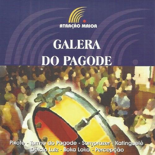 Galera do Pagode de Various Artists