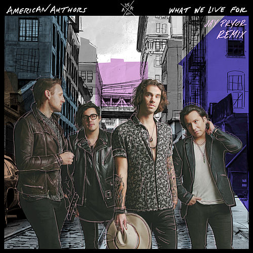 What We Live For (Jay Pryor Remix) von American Authors